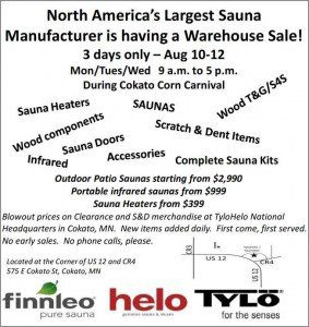Attention sauna enthusiasts not yet ready to jump in: TyloHelo is having a warehouse sale.